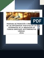 """Programa de Promociã""""n y Prevenciã""""n de Las Deficiencias Auditivas en Los Integrantes de La Agrupaciã""""n de Fuerzas Especiales Antiterroristas Urbanas (1)"""