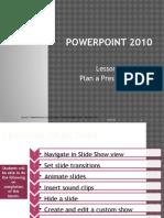Microsoft PowerPoint 2010-Lesson 7 Plan Presentation