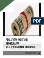 Pencatatan Akuntansi Menggunakan Nilai Kontrak Mata Uang Asing