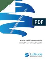 Aviation English Instructor Training - Summer 2015