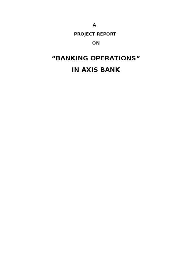 axis bank project report on operations