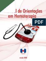 Manual de Orientações Do Uso de Hemocomponentes. 2008