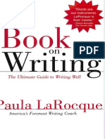 Paula LaRocque the Book on Writing the Ultimate Guide to Writing Well 2003