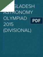 Bangladesh Astronomy Olympiad 2015 (Divisional)