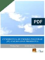Etxebizitza hutsekiko politikak (IV)