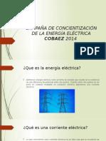 Campaña de Concientización de La Energía Eléctrica Cobaez