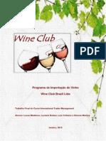 Programa de Importação de Vinho - Wine Club Brazil Ltda