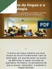 O Ensino Da Língua e a Metodologia