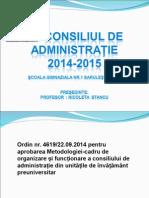 Prezentare Consiliul de Administrație 2014-2015