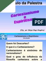 Cartesianismo e Espiritismo