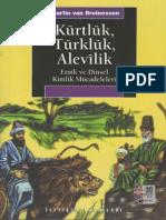 Martin Van Bruinessen - Kürtlük,Türklük,Alevilik   CS -  İletişim yay