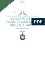 Elaboración de Piezas de Aluminio en Moldes de Arena