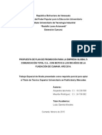 Propuesta de plan de promocion con tematica de los 500 años de Cumana para la empresa Global's comunicacion total, c.a. Cumana, estado Sucre