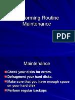Performing Routine Maintenance