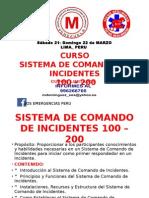 CURSO DE COMANDO DE INCIDENTES.......LIMA-Sábado 21- Domingo 22 de MARZO