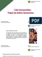 Perfil Del Consumidor - Trajes de Baño Femeninos