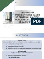 INFORME DEL PRESIDENTE DEL BANCO DE GUATEMALA ANTE EL HONORABLE CONGRESO DE LA REPÚBLICA