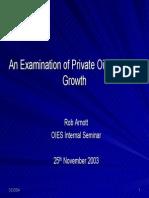 Oil Presentation8 AnExaminationofPrivateOilCompanyGrowth RArnott 2003