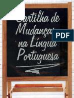 Reforma Ortográfica_Cartilha de Mudanças na Língua Portuguesa_2009_Fácil de entender e decorar