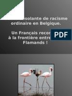 Une Scene Desolante de Racisme en Belgique