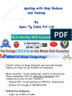 Cloud Computing With Map Reduce and Hadoop