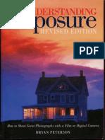 Bryan Peterson - Understanding Exposure (Revised Edition)