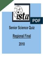 Senior Science Quiz Regionals 2010 SAMPLE