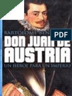 Don Juan de Austria. Un Heroe P - Bartolome Bennassar
