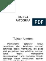 BAB 24 - Patograf
