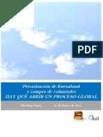 Privatizacion de Kutxabank y Compra de Voluntades. HAY QUE ABRIR UN PROCESO GLOBAL