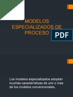 Modelos Especializados de Procesos