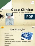 Caso Clínico sobre Amigdalite Caseosa