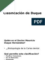 Clasificación de Duque y Enfermedades dentales