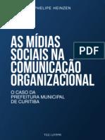 As Mídias Sociais na Comunicação Organizacional