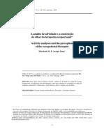 A Análise de Atividade e a Construção Do Olhar Do Terapeuta Ocupacional