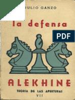 AJEDREZ La Defensa Alekhine - Julio Ganzo