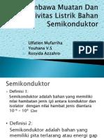 Jenis Pembawa Muatan Dan Konduktivitas Listrik Bahan Semikonduktor