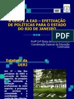 A UERJ E A EAD – EFETIVAÇÃO DE POLÍTICAS PARA O ESTADO DO RIO DE JANEIRO