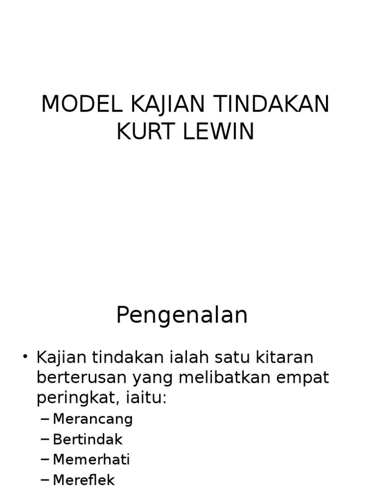 Model Kajian Tindakan Kurt Lewin