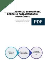 Aproximación Al Estudio Del Derecho Parlamentario Autonómico