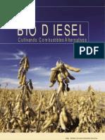 BIODIESEL - Cultivando Combustibles Alternativos