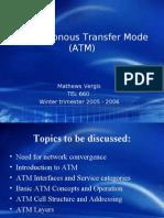 Asynhronous Transfer Mode