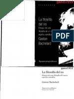 194907763 Bachelard Gaston La Filosofia Del No Ensayo de Una Filosofia de Un Nuevo Espiritu Cientifico