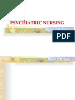 Psychiatricnursing Slides 091214212029 Phpapp02 (1)