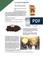 Hur Man Gör Kall Bryggat Kaffe