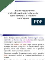 Restaurari Leziuni Cariogene Si Necariogene