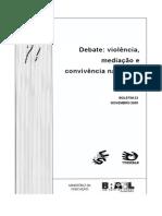 ABRAMOVAY, M. Debate, violência, mediação e convivencoa na escola.pdf