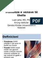 Tromboza e Venave Të Thella dhe Embolia Mushkërore