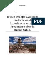 Jetsün Drakpa Gyaltsen Una Canción de Experiencia Ante Las Preguntas Sobre La Buena Salud.
