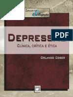Depressão - Clínica, Crítica e Ética - Orlando Coser